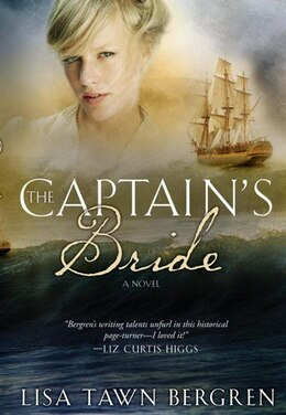 Book The Captain's Bride by Lisa T. Bergren