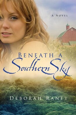 Book Beneath A Southern Sky by Deborah Raney