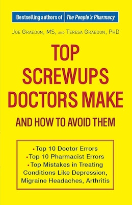 Book Top Screwups Doctors Make And How To Avoid Them by Joe Graedon