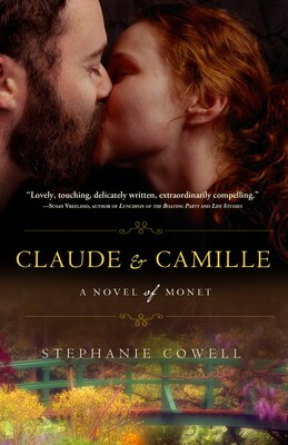 Book Claude & Camille: A Novel Of Monet by Stephanie Cowell