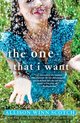 Book The One That I Want: A Novel by Allison Winn Scotch