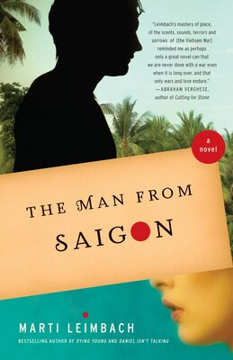 Book The Man From Saigon: A Novel by Marti Leimbach