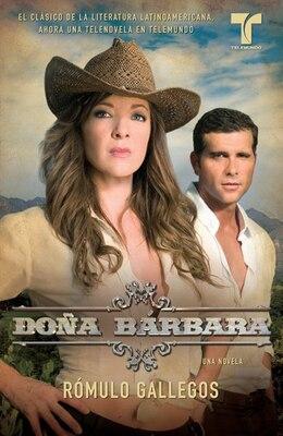 Book Doña Bárbara by Rómulo Gallegos