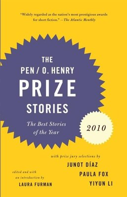 Book Pen/o. Henry Prize Stories 2010 by Laura Furman