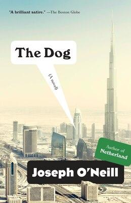 Book The Dog: A Novel by Joseph O'Neill