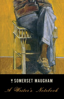 Book A Writer's Notebook by W. Somerset Maugham