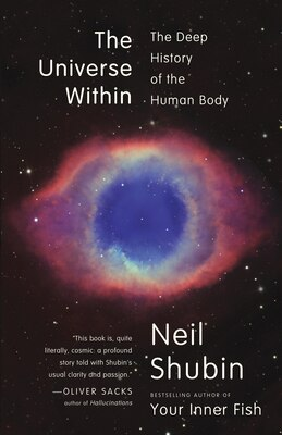 Book The Universe Within: The Deep History Of The Human Body by Neil Shubin