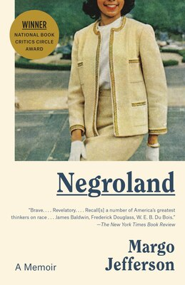 Book Negroland: A Memoir by Margo Jefferson