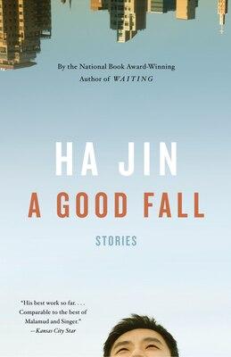 Book A Good Fall by Ha Jin
