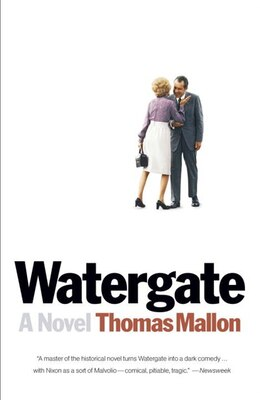 Book Watergate: A Novel by Thomas Mallon