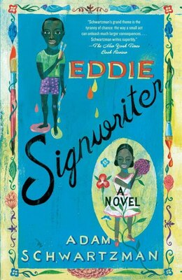 Book Eddie Signwriter: A Novel by Adam Schwartzman