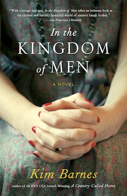 Book In The Kingdom Of Men by Kim Barnes