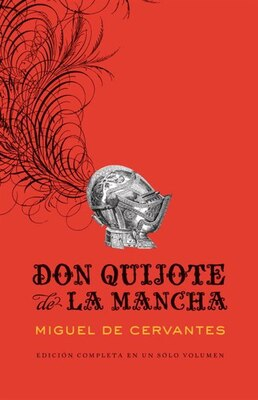 Book Don Quijote De La Mancha by Miguel Cervantes
