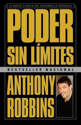 Book Poder Sin Límites: La Nueva Ciencia Del Desarrollo Personal by Anthony Robbins