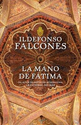 Book La Mano De Fátima by Ildefonso Falcones