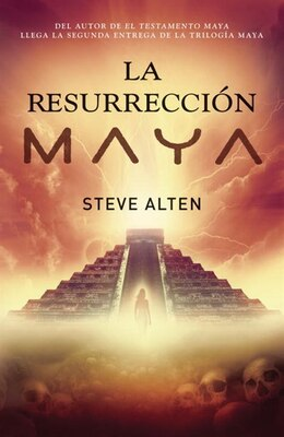 Book La Resurrección Maya by Steve Alten