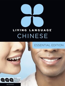 Book Living Language Chinese, Essential Edition: Beginner Course, Including Coursebook, 3 Audio Cds… by Living Language