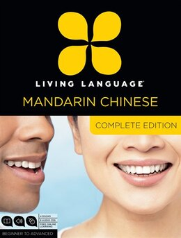 Book Living Language Mandarin Chinese, Complete Edition: Beginner Through Advanced Course, Including 3… by Living Language