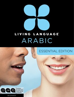 Book Living Language Arabic, Essential Edition: Beginner Course, Including Coursebook, 3 Audio Cds… by Living Language