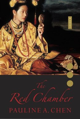 Book The Red Chamber by Pauline A Chen