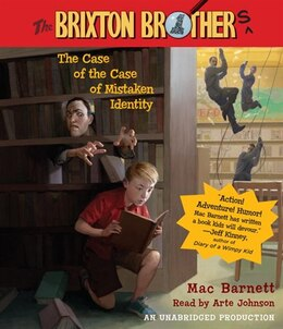 Book The Case Of The Case Of Mistaken Identity: Brixton Brothers, Book 1 by Mac Barnett