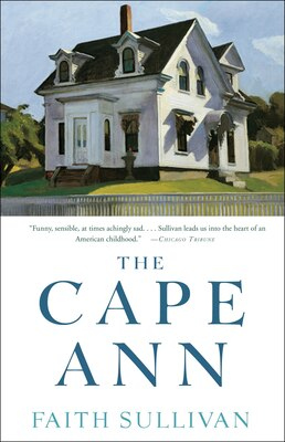 Book The Cape Ann: A Novel by Faith Sullivan