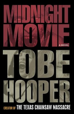 Book Midnight Movie: A Novel by Tobe Hooper