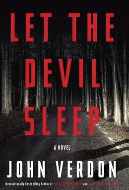 Book Let The Devil Sleep: A Novel by John Verdon