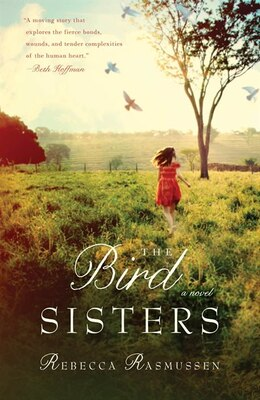 Book The Bird Sisters: A Novel by Rebecca Rasmussen