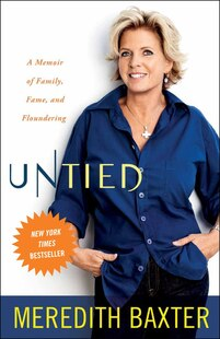 Untied: A Memoir Of Family, Fame, And Floundering
