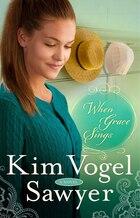 When Grace Sings: A Novel