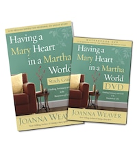 Having A Mary Heart In A Martha World Dvd Study Pack: Finding Intimacy With God In The Busyness Of…