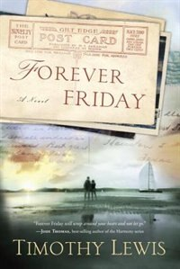Book Forever Friday: A Novel by Timothy Lewis