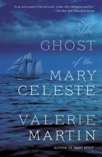 Book The Ghost Of The Mary Celeste by Valerie Martin