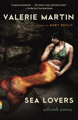 Book Sea Lovers: Selected Stories by Valerie Martin