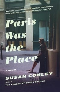 Book Paris Was The Place by Susan Conley