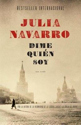 Book Dime Quién Soy by Julia Navarro