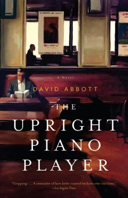 Book The Upright Piano Player by David Abbott