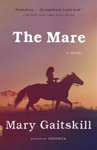 The Mare: A Novel
