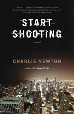 Book Start Shooting by Charlie Newton