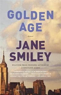 Book Golden Age: A Novel by Jane Smiley