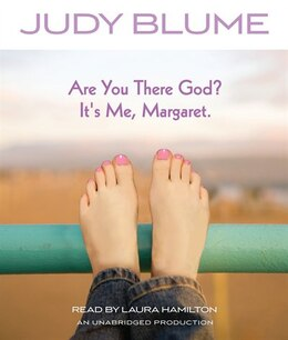 Book Are You There God? It's Me, Margaret. by Judy Blume