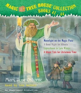 Book Magic Tree House Collection: Books 41-44: #41 Moonlight On The Magic Flute; #42 A Good Night For… by Mary Pope Osborne