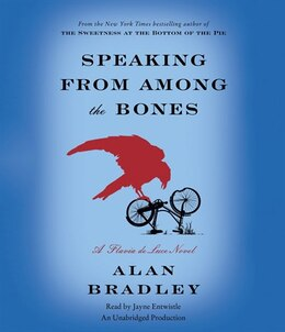 Book Speaking From Among The Bones: A Flavia De Luce Novel by Alan Bradley