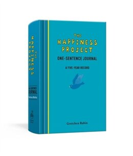 Book The Happiness Project One-sentence Journal: A Five-year Record by Gretchen Rubin