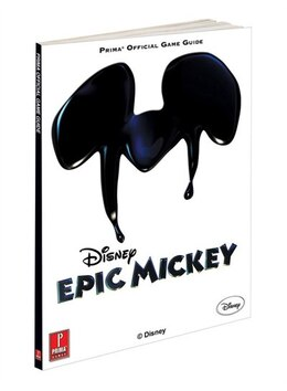 Book Disney Epic Mickey Collector's Edition: Prima Official Game Guide by Mike Searle