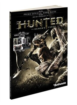 Book Hunted: The Demon's Forge: Prima Official Game Guide by Mike Searle