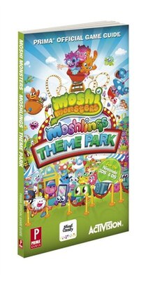 Book Moshi Monsters Moshlings Theme Park: Prima Official Game Guide by Howard Grossman