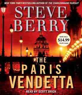 The Paris Vendetta: A Novel by Steve Berry