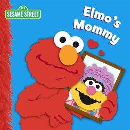 Book Elmo's Mommy (Sesame Street) by Naomi Kleinberg